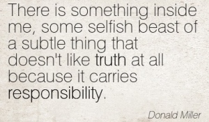 Quotation-Donald-Miller-responsibility-truth-Meetville-Quotes-76831